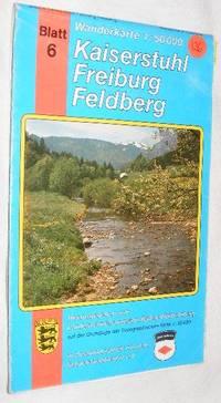 Kaiserstuhl Freiburg Feldberg: Wanderkarte 1:50000 Blatt 6