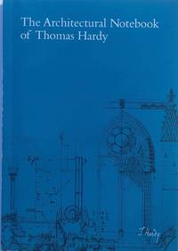 Architectural Notebook of Thomas Hardy: Revised Edition 2007