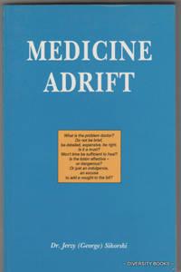 MEDICINE ADRIFT