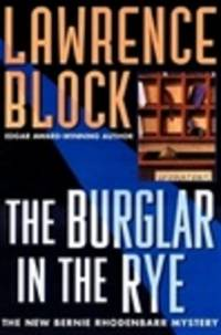 image of Block, Lawrence | Burglar in the Rye, The | Signed First Edition Copy