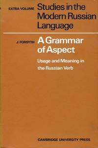 image of A Grammar of Aspect : Usage and Meaning in the Russian Verb