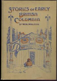 Stories of Early British Columbia