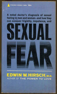Sexual Fear by  Edwin W Hirsch  - Paperback  - 1st Printing  - 1962  - from Dearly Departed Books (SKU: 76282)