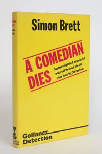 A Comedian Dies by  Simon Brett - 1st Edition - 1979 - from Minotavros Books and Biblio.com