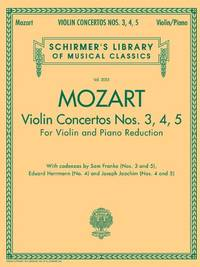 Violin Concertos Nos. 3  4  5: Schirmer Library of Classics Volume 2055 for Violin and Piano Red