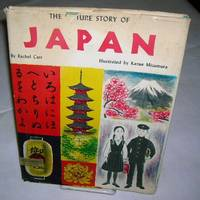 THE PICTURE STORY OF JAPAN by  Rachel Carr - First Printing - 1962 - from Windy Hill Books and Biblio.com