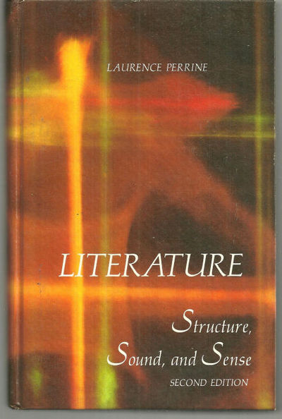 LITERATURE Structure, Sound, and Sense, Perrine, Laurence