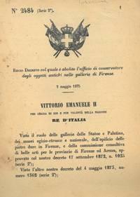 col quale è abolito l\'ufficio di conservatore degli oggetti antichi nelle gallerie di Firenze.