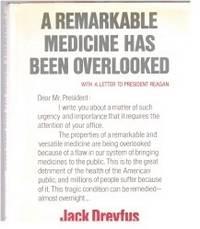 A Remarkable Medicine has been Overlooked