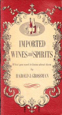 Imported Wines and Spirits: What You Need to Know About Them