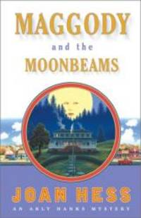 Maggody and the Moonbeams (Arly Hanks Mysteries) by Joan Hess - Hardcover - 2001-08-04 - from Books Express and Biblio.com