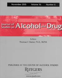 Journal Of Studies On Alcohol And Drugs ( November 2015 Volume 76 Number 6 )
