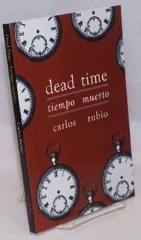 image of Dead Time/tiempo muerto