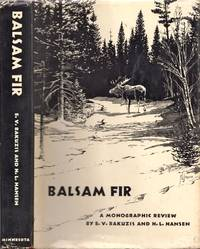 Balsam Fir. A Monographic Review