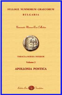 Sylloge Nummorum Graecorum - Bulgaria, VOL. II: Thrace and Moesia Inferior: Apollonia Pontica