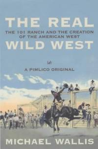 image of The Real Wild West (Pimlico original)