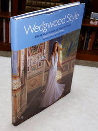 Wedgwood Style:  Three Centuries of Distinction