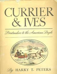 image of CURRIER & IVES; Printmakers to the American People