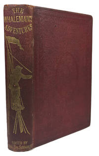 The Whaleman's Adventures in the Southern Ocean; As Gathered, By the Rev. Henry T. Cheever on the Homeward Cruise of the Commodore Preble