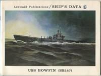 USS Bowfin (SS287): Ship's Data 5