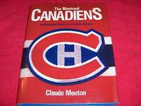 Montreal Canadiens : An Illustrated History of a Hockey Dynasty