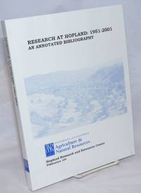 Research at Hopland: 1951-2001, an Annotated Bibliography