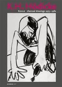 K.H. Hödicke: Charcoal Drawings 1975-1982 (Kerber Art (Hardcover))