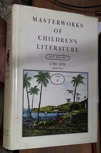 image of Masterworks of Children's Literature Vol.4 the Middle Period 1740-1836