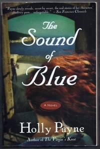 The Sound of Blue.  A Novel