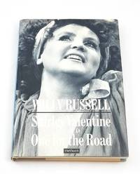 SHIRLEY VALENTINE & ONE FOR THE ROAD, TWO PLAYS