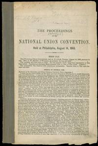 The (Abridged) Proceedings of the National Union Convention. Held at Philadelphia, August 14, 1866 by  Millard] [Fillmore - Hardcover - Signed - 1866 - from James Cummins Bookseller and Biblio.co.uk