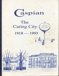 image of Caspian: The Caring City 1918-1993
