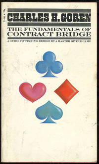 FUNDAMENTALS OF CONTRACT BRIDGE, Goren, Charles H.