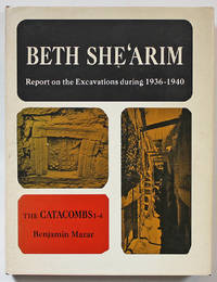 Beth She'arim: Report on the Excavations during 1936-40. Volume I. The Catacombs 1-4
