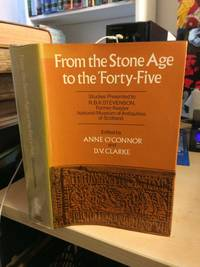From the Stone Age to the 'Forty-Five. Studies Presented to R. B. K. Stevenson