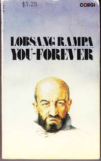 You-Forever by  Lobsang Rampa - Paperback - 10th Printing - 1973 - from John Thompson (SKU: 15427)
