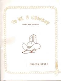 image of TO BE A COWBOY Poems and Stories