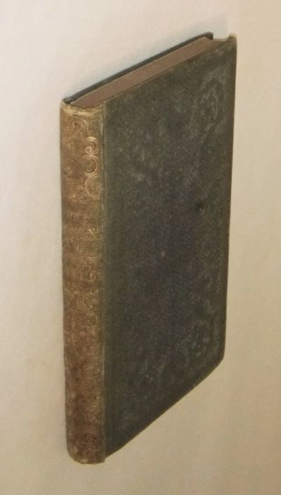 New York: Robert Carter & Brothers, 1853. 12mo. iv, 179 pp. Despite its intriguing title, this book ...