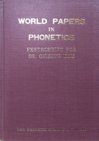 image of World Papers in Phonetics:  Festschrift for Dr. Onishi's Kiju 1974