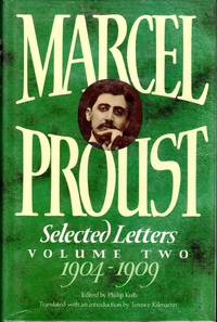 Marcel Proust: Selected Letters Volume II (Two): 1904-1909)