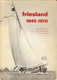 Friesland 1945 - 1970