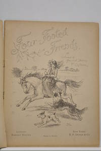 FOUR-FOOTED friends. A Volume of Animal Stories for Children.
