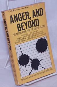 image of Anger, and Beyond: the Negro writer in the United States