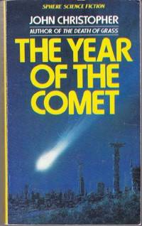THE YEAR OF THE COMET by Christopher John - 1978