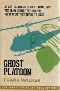 Ghost Platoon by Walker Frank - Paperback - Reprint - 2015 - from Marlowes Books (SKU: 163196)
