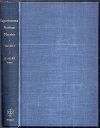 Experimental Nuclear Physics. Volume I (One) Only