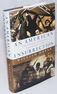 image of An American Insurrection: the Battle of Oxford, Mississippi, 1962