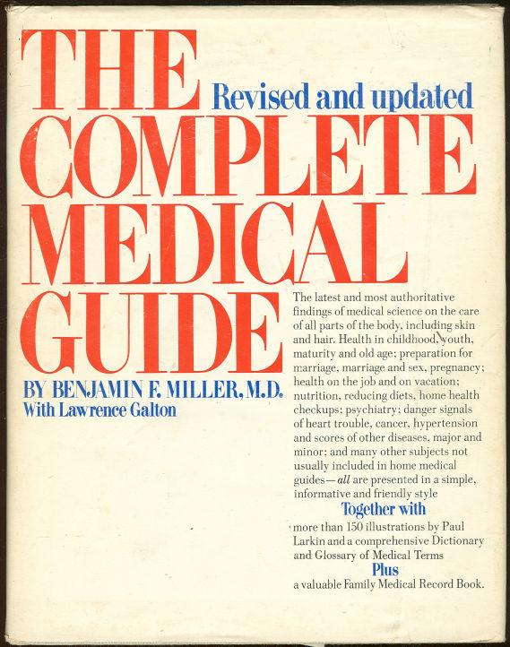 COMPLETE MEDICAL GUIDE, Miller, Benjamin