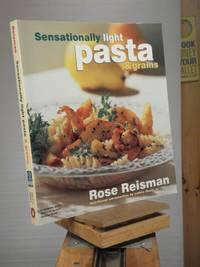 Sensationally Light Pasta and Grains