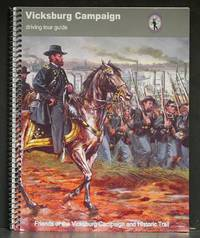 Vicksburg Campaign Driving Tour Guide with Folding Map